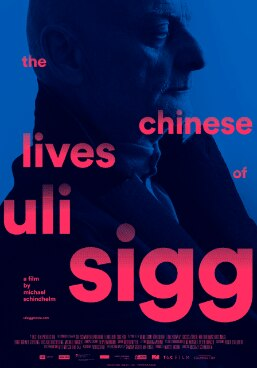 """The Chinese Lives of Uli Sigg"", a movie by Michael Schindhelm"
