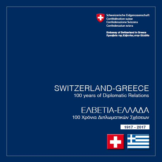 "Commemorative publication ""Switzerland-Greece - 100 Years of Diplomatic Relations"" ©FDFA"